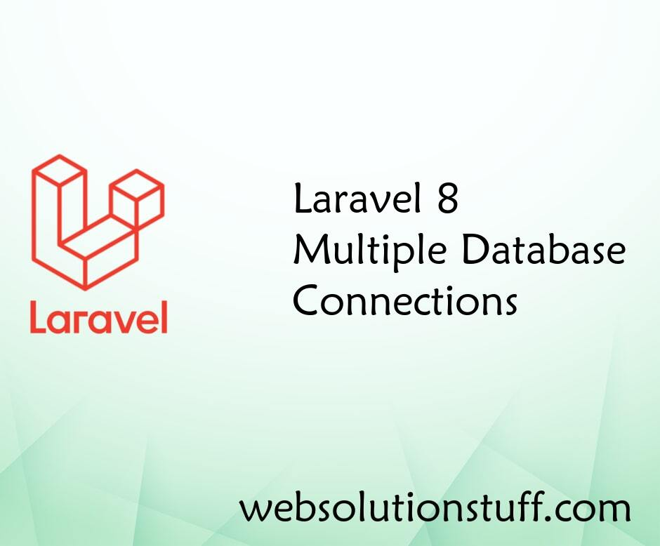 Laravel 8 Multiple Database Connections