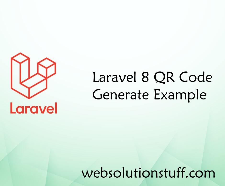 Laravel 8 QR Code Generate Example