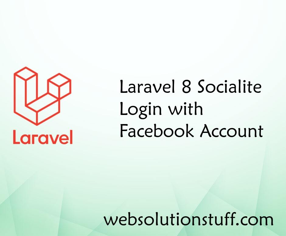 Laravel 8 Socialite Login with Facebook Account