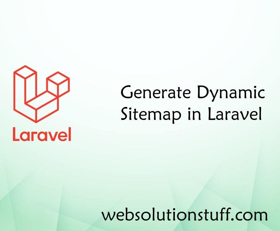 Generate Dynamic Sitemap in Laravel