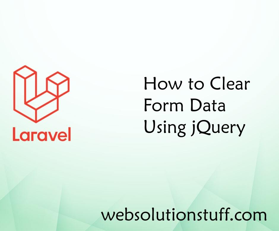 How to Clear Form Data Using jQuery