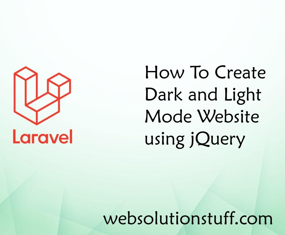 How To Create Dark and Light Mode Website using jQuery