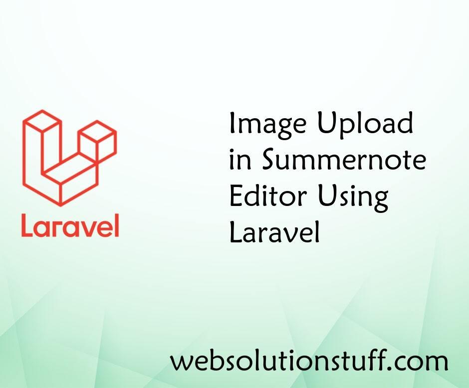 Image Upload in Summernote Editor Using Laravel