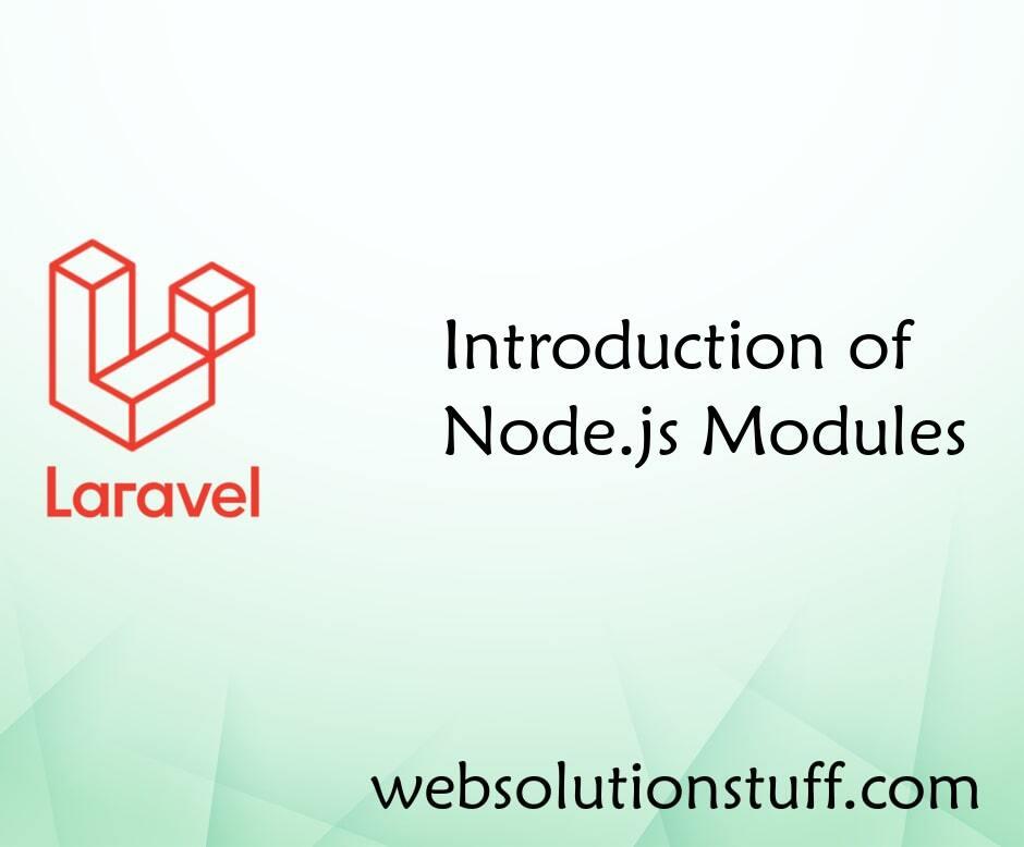 Introduction of Node.js Modules