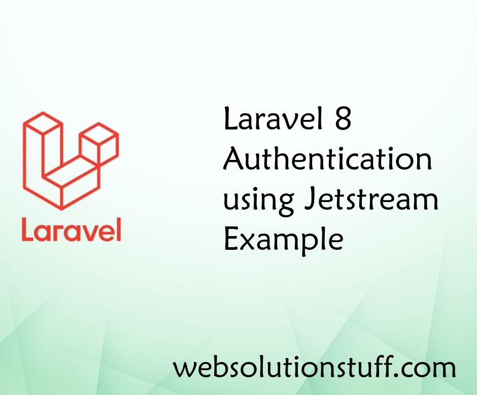 Laravel 8 Authentication using Jetstream Example