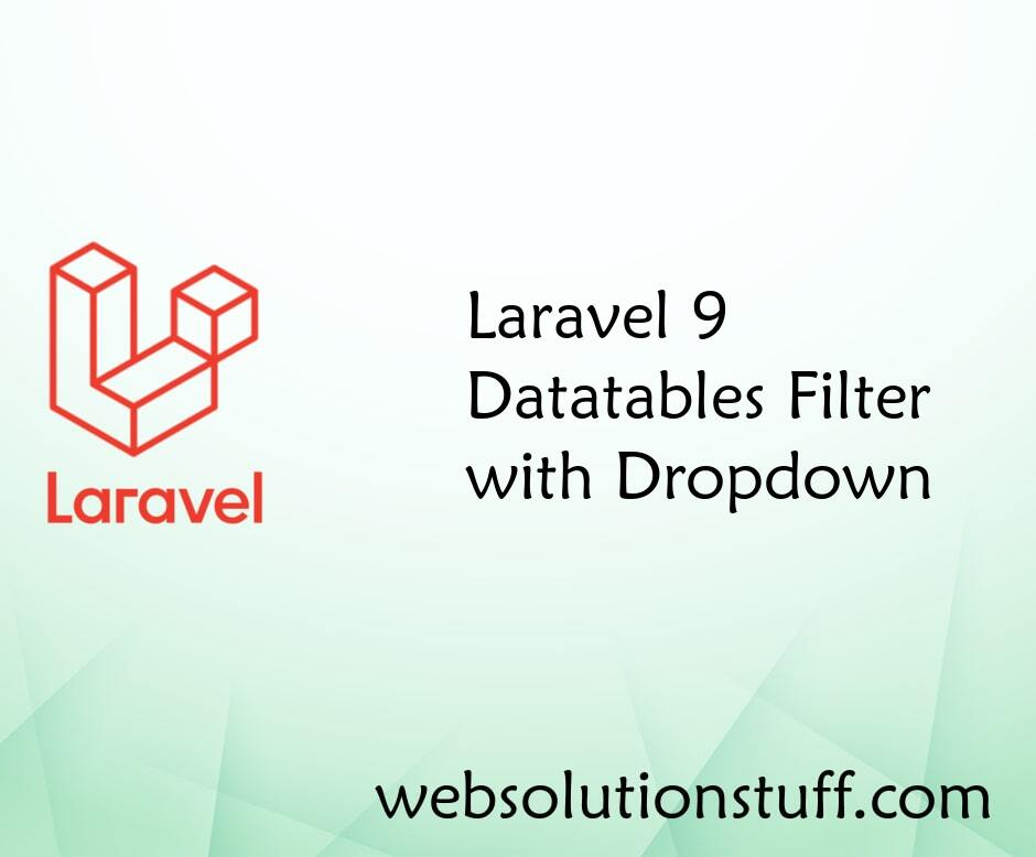Laravel 8 Datatables Filter with Dropdown