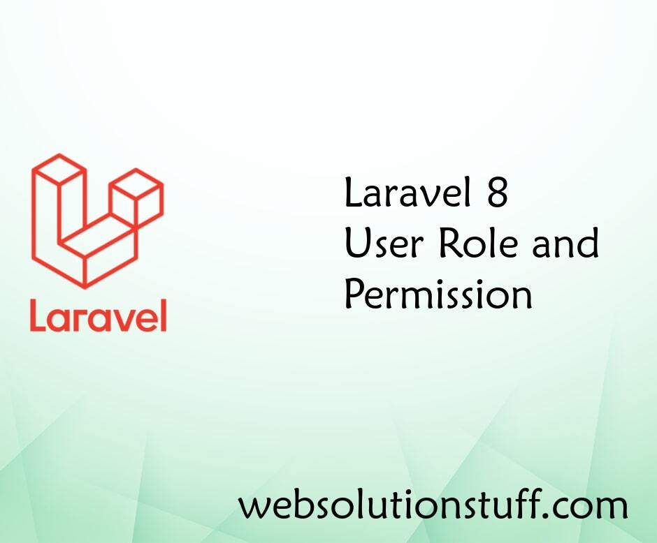 Laravel 8 User Role and Permission