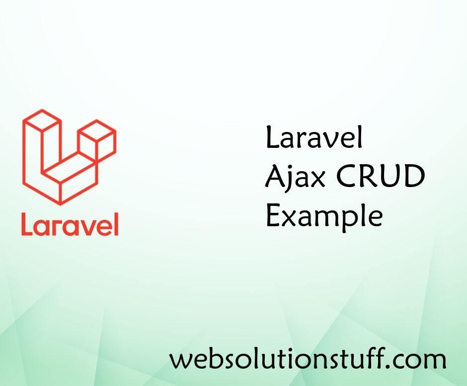 Laravel AJAX CRUD example