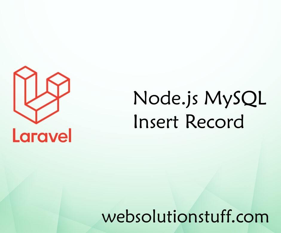 Node.js MySQL Insert Record