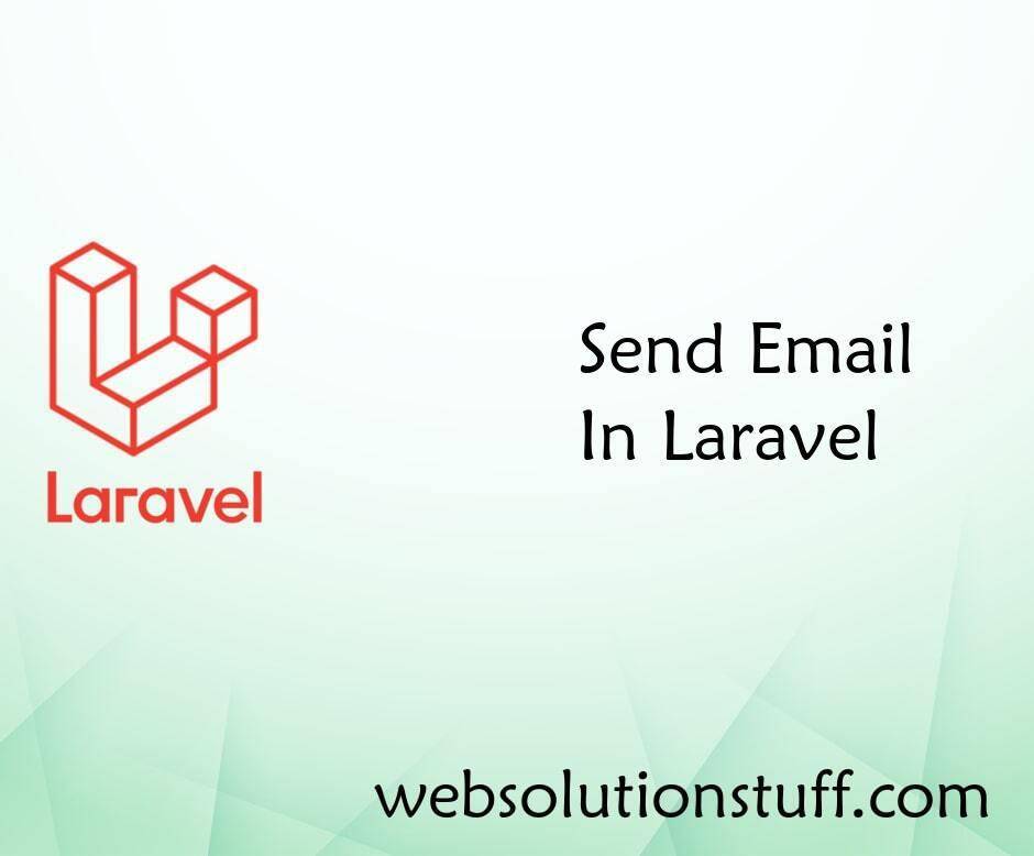 Send Email In Laravel